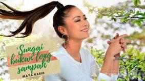 Sungai bukan tong sampah – Maya Karin