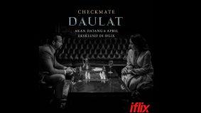 Tayangan percuma filem Daulat di iflix mulai hari ini