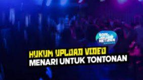 Hukum upload video menari untuk tontonan
