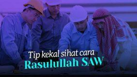 Tip kekal sihat cara Rasulullah SAW