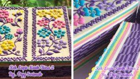 Cantiknya kek lapis ni… nak makan pun sayang