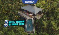 5 hotel terbaik di dunia